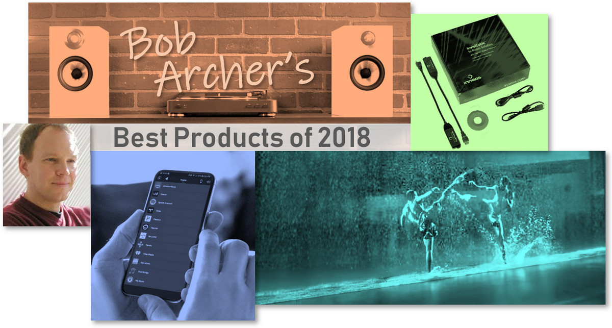 Bob Archer's 2018 Home-Technology Products of the Year