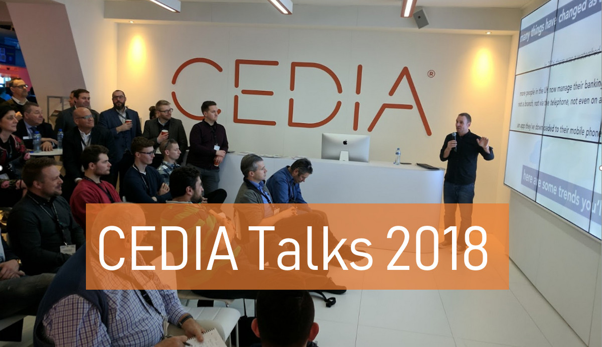 2018 CEDIA Talks - Like TED Talks for the Smart Home