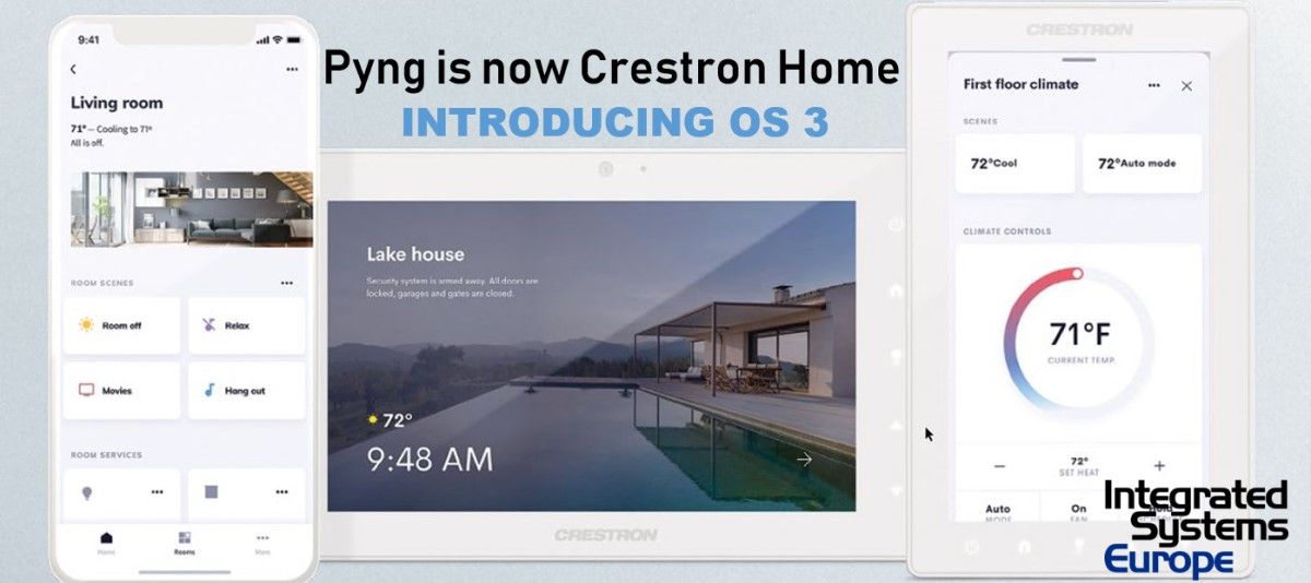 Goodbye Pyng, Hello Crestron Home OS 3: 'Dramatic Redesign' at ISE 2019