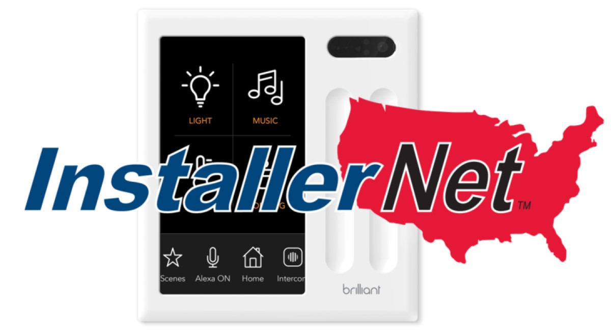 InstallerNet Contractors Will Install Brilliant Home Automation Systems Nationwide
