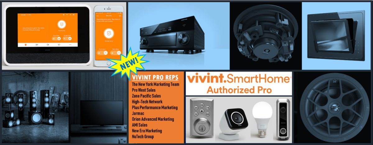 Some of the Best High-End A/V Reps Now Carry … Vivint Smart Home & Security?!