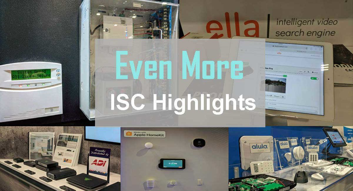 Even More Highlights From ISC West