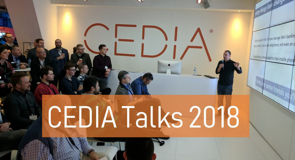 2018 CEDIA Talks – Like TED Talks for the Smart Home