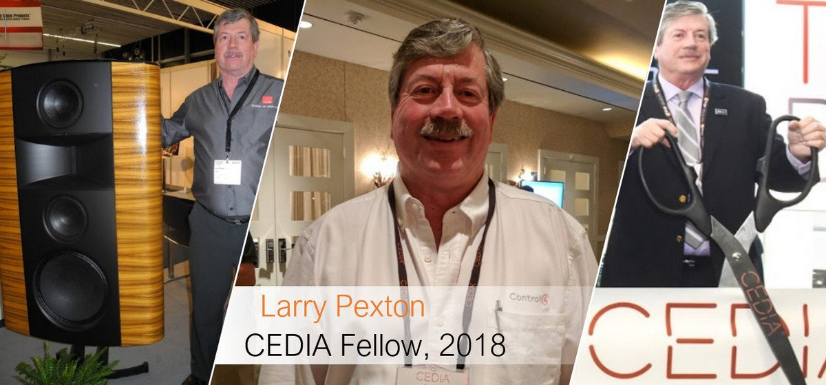 Larry Pexton to be Inducted Into CEDIA Fellows Program During CEDIA Expo 2018