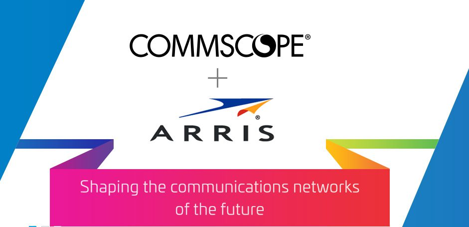 Ruckus Parent Co. ARRIS Acquired by CommScope for $7.4 Billion