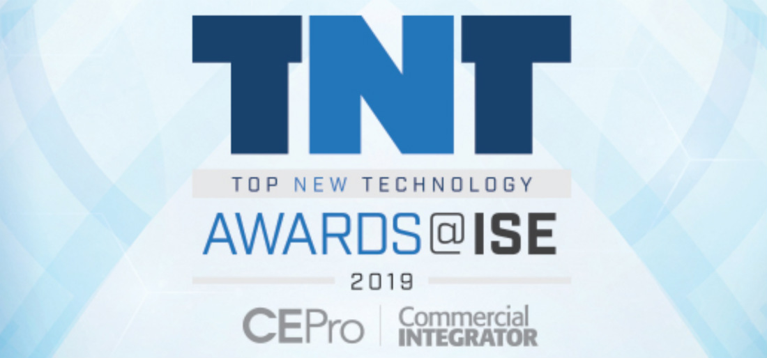 2019 Top New Technology (TNT) Awards @ ISE Winners Announced