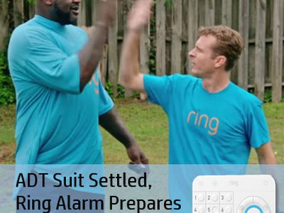 Ring Settles with ADT in Zonoff Lawsuit, Acquires Lighting Co., Plans Spring Launch of Ring Alarm