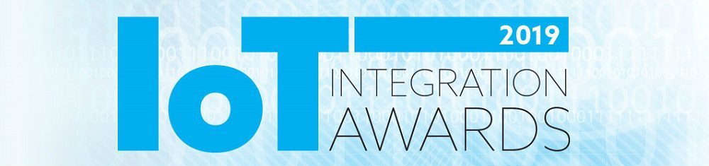 2019 IoT Integration Awards Winners Announced