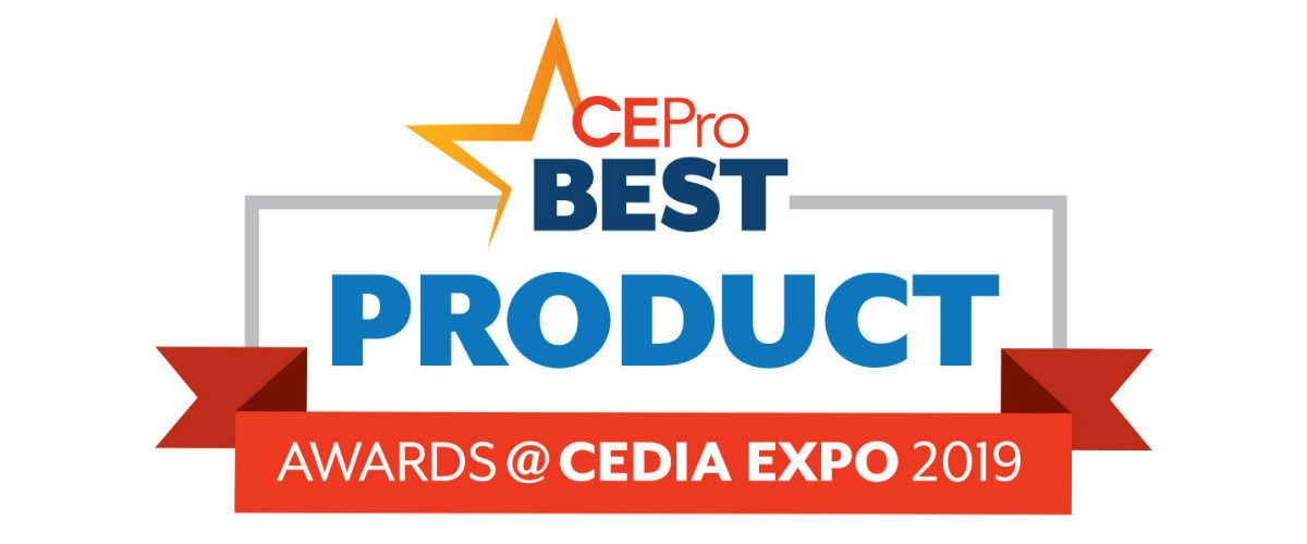 CE Pro Names 2019 BEST Product Award Winners at CEDIA Expo