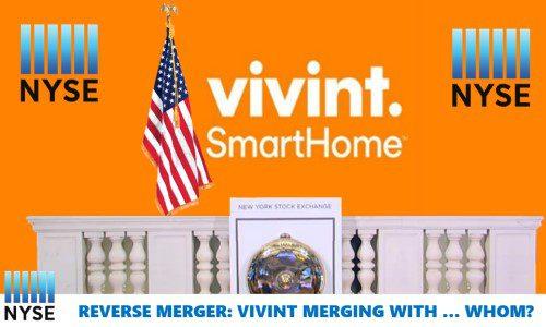 Vivint Smart Home to Go Public via Reverse Merger Valuing Co. at $5.6 Billion