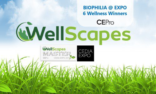Bursting with Biophilia: CE Pro Names 6 'WellScapes Masters' at CEDIA 2019