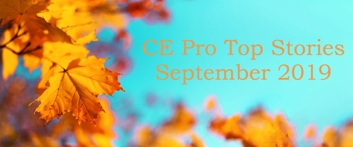 Top 10 CE Pro Stories of September 2019: BEST Awards, Barry Sonnenfeld, More