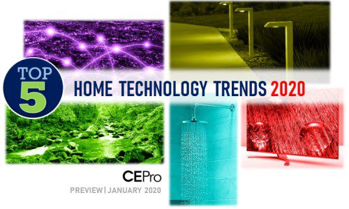 CE Pro Names Top 5 Home Tech Trends for 2020