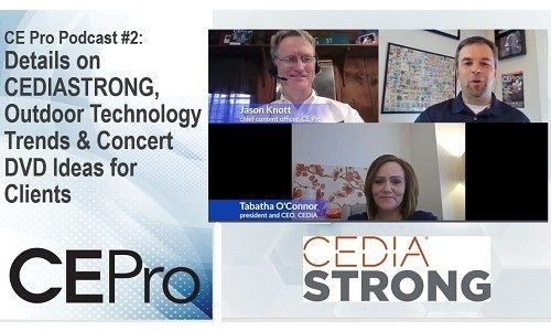 CE Pro Podcast #2: CEDIA's New Campaign, Outdoor Opportunities Arise