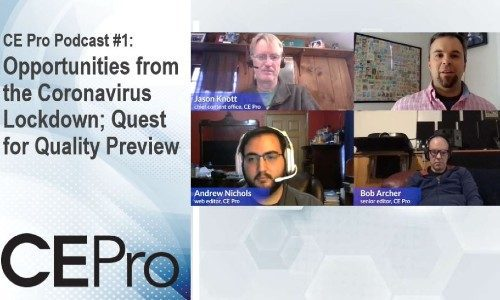 CE Pro Podcast #1: Opportunities Amid 'New Normal'