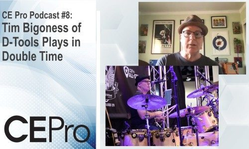CE Pro Podcast #8: Tim Bigoness of D-Tools Plays in Double Time
