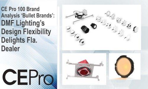 DMF Lighting's Design Flexibility Delights Fla. Dealer