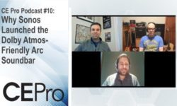 CE Pro Podcast 10 Sonos Arc Soundbar