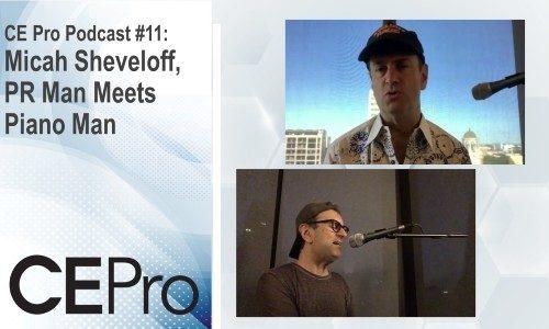 CE Pro Podcast 11 Micah Sheveloff