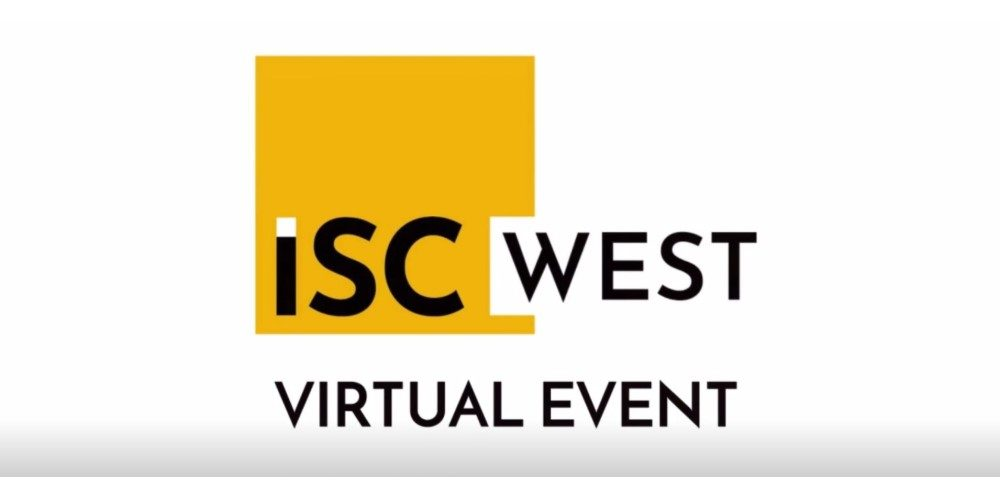 ISC West Cancels Physical Show, Moves to Online Virtual Event