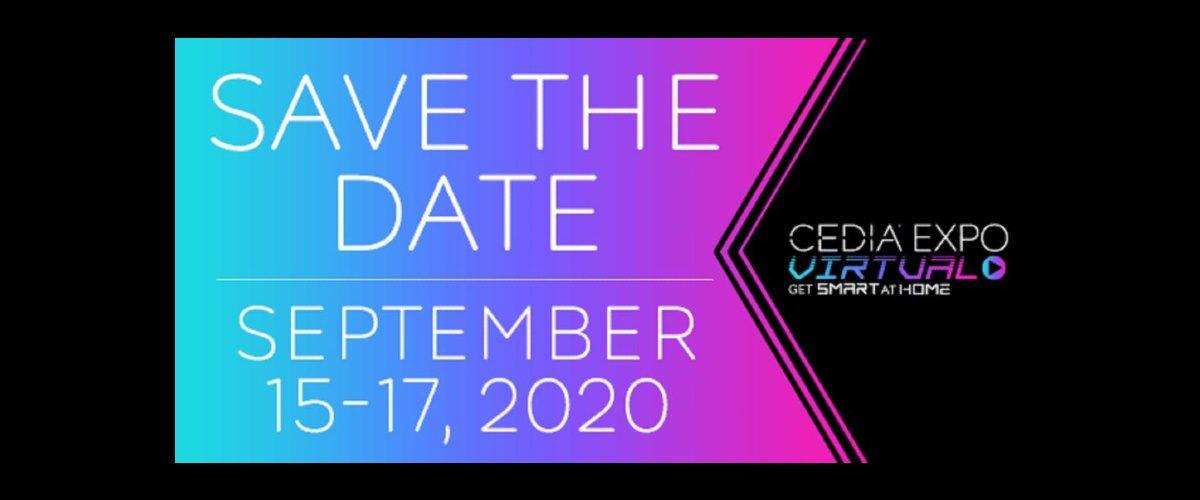 CEDIA Expo Virtual Experience Dates Announced