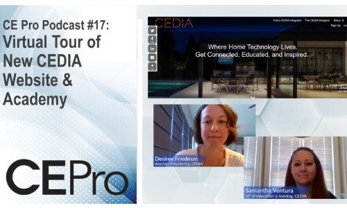 CE Pro Podcast #17: Virtual Tour of New CEDIA Website & Academy
