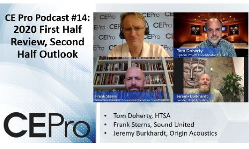 CE Pro Podcast #14: 2020 First Half Review; Second Half Outlook