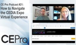 CE Pro Podcast 21 Navigating CEDIA Expo Virtual Experience