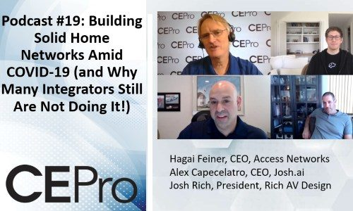 CE Pro Podcast #19: Deploying Home Networks Amid Coronavirus