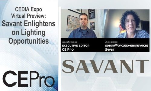 CEDIA Expo Virtual Preview: Savant Enlightens on Lighting Opportunities