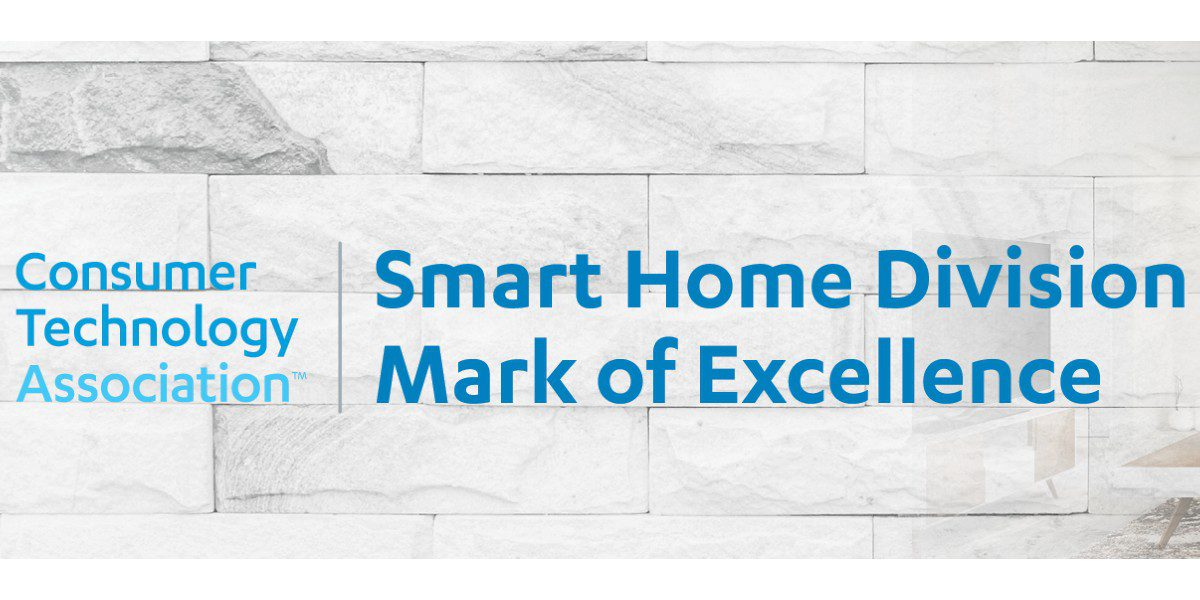 CTA Announces 2021 Smart Home Division Mark of Excellence Award Winners