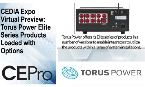 CEDIA Expo Virtual Preview: Torus Power Elite Series Products Loaded with Options