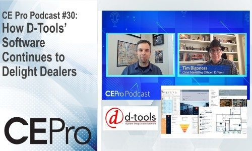 CE Pro Podcast #30: How D-Tools' Software Continues to Delight Dealers
