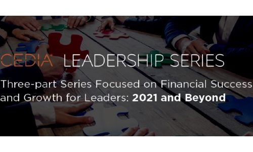 New CEDIA Leadership Series to Focus on Financial Success and Growth