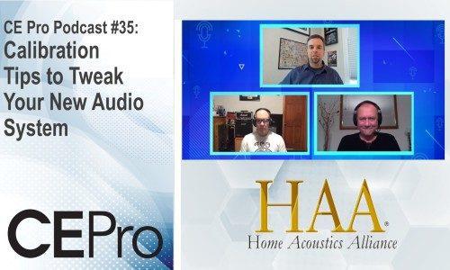CE Pro Podcast Home Acoustics Alliance HAA