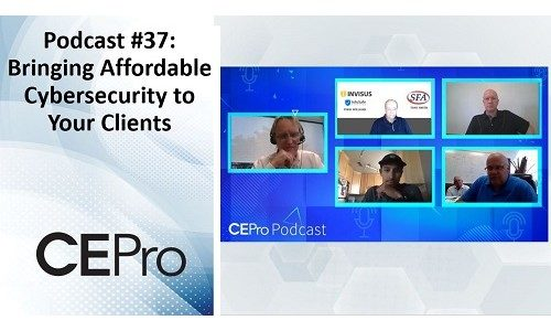 CE Pro Podcast #37: How to Be a Leader in Cybersecurity for Your Clients