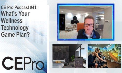 CE Pro Podcast CEDIA Wellness Walt Zerbe