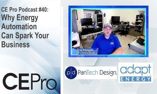 CE Pro Podcast PanTech Design Adapt Energy energy automation