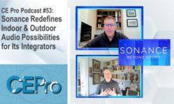 CE Pro Podcast Sonance