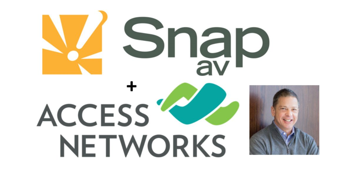 SnapAV Explains Why It Bought Access Networks