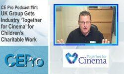 CE Pro Podcast Together for Cinema