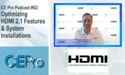 CE Pro Podcast HDMI 2.1 Rob Tobias